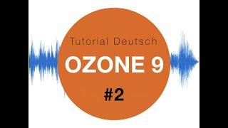 Ozone 9 Izotope #2 Master Assistent