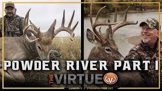 Powder River Part 1 I The Virtue