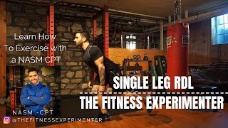 Single Leg Romanian Deadlift - Learn how to exercise with a NASM CPT - The Fitness Experimenter