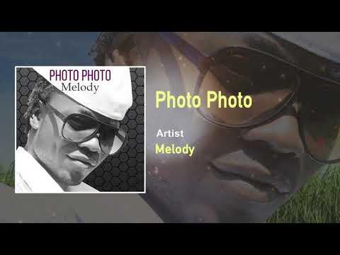 Melody - Photo Photo Official Song (Audio) - Uganda Music