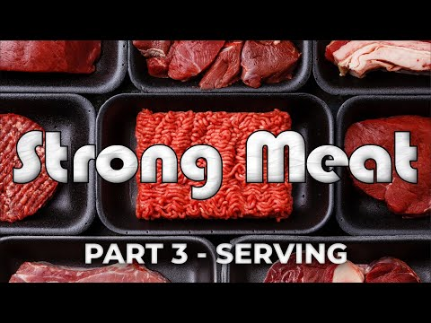 Strong Meat – Part 3 – Pastor Raymond Woodward