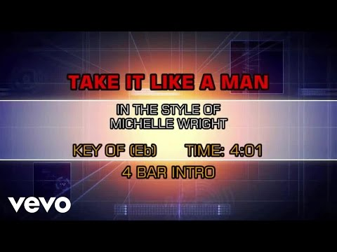 Michelle Wright - Take It Like A Man (Karaoke)