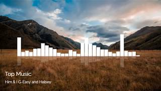 Him & I G Easy and Halsey - Top Music