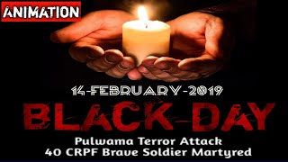 Pulwama Attack Animation Tribute | 14 February 2019 attack on CRPF soldier | Pulwama, J&K