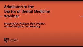 Admission to the Doctor of Dental Medicine: Webinar