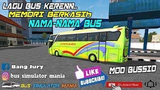 LAGU BUS KEREEENN😎😎 || MEMORI BERKASIH || VERSI BUS SIMULATOR INDONESIA