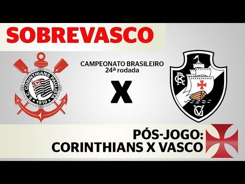 Corinthians 1x0 VASCO   Campeonato Brasileiro   Pós-jogo LIVE