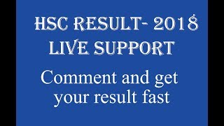 এখন রেজাল্ট বের হচ্ছে! HSC result 2018, LIVE support! comment and get your result