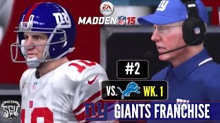 Madden 15 (PS4): New York Giants Online Connected Franchise - EP2 (Week 1 vs Lions)