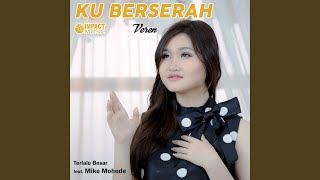 Download Terlalu Besar (feat. Mike Mohede)
