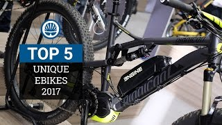 Top 5 - Unique eBikes 2017