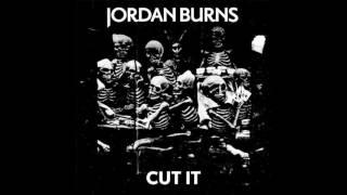 Jordan Burns Cut It