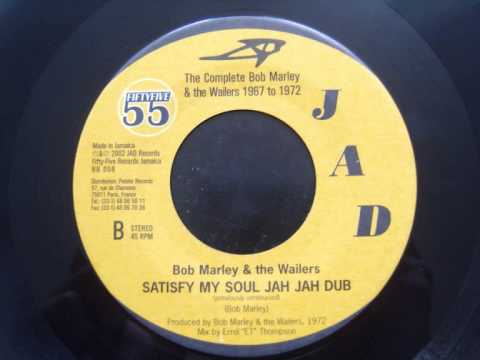 Bob Marley & The Wailers - Satisfy My Soul Jah Jah