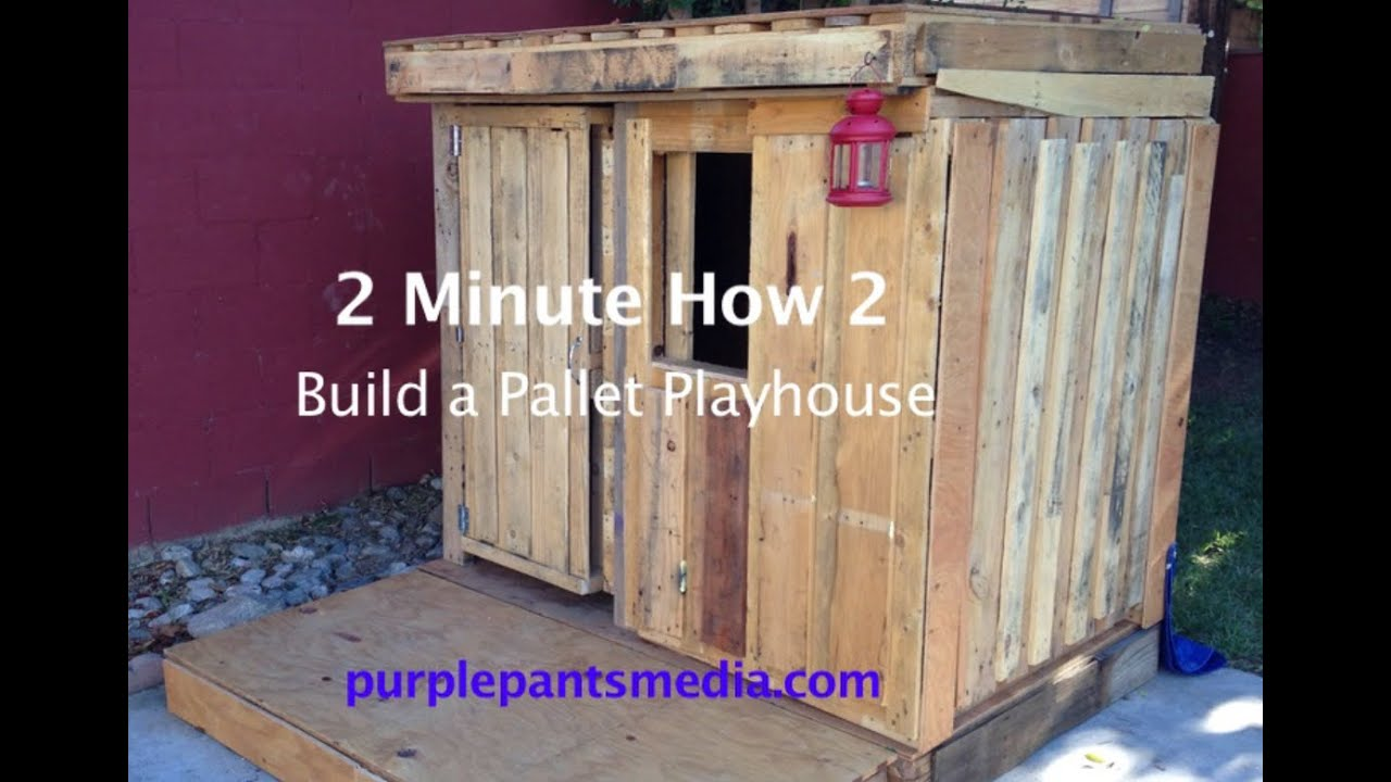 How to build a pallet playhouse 2 min how 2 video youtube for How to make a playhouse out of wood