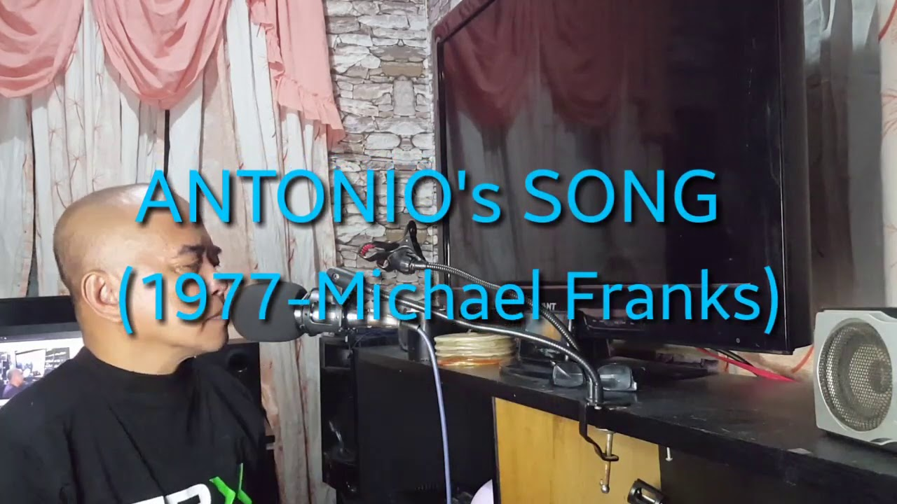 ANTONIO'S SONG - 1977 Michael Franks(cover MANG ITOH SINGS AND VLOGS AT 60)
