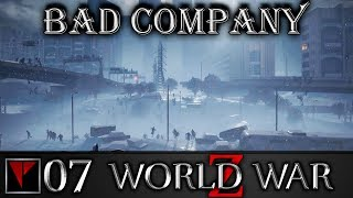 BAD COMPANY World War Z #07 - Юрист, ЗэкоПоп и Медичка спасают всех