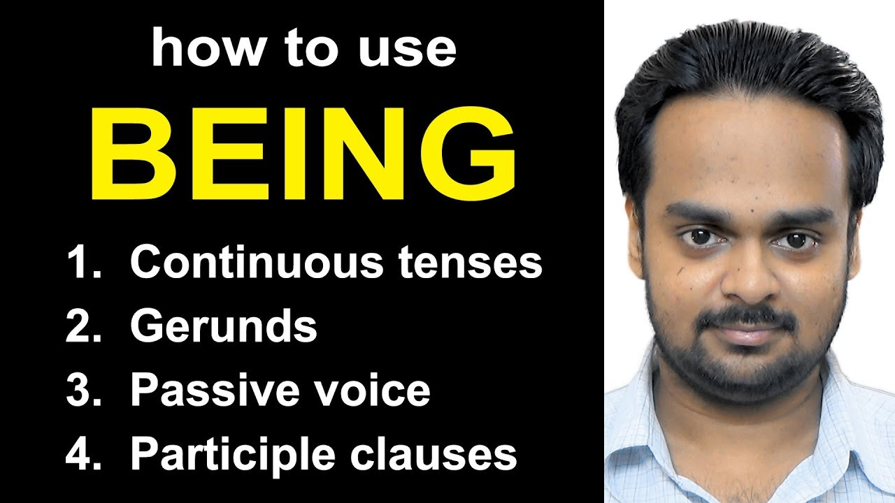 Download How to Use BEING - Passive voice, Gerund, Participle Clause + Useful Vocabulary & Practice Exercises
