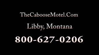 Caboose Motel - Libby, Montana 59923