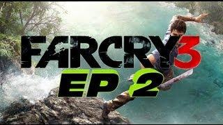 Far Cry 3 Gameplay - epizodas nr.2 (Su Deividu)