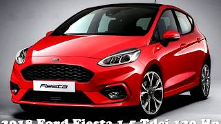 Ford Fiesta 1.5 Tdci 120ps Acceleration 2018 NEW!