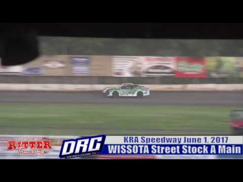 KRA Speedway 6/1/17 WISSOTA Street Stock Highlight