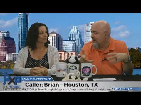 Fine-Tuning & the Significance of the Universe | Brian - Houston, TX | Atheist Experience 21.29
