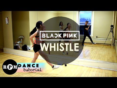 "BLACKPINK ""Whistle"" Dance Tutorial (Pre-Chorus, Chorus)"