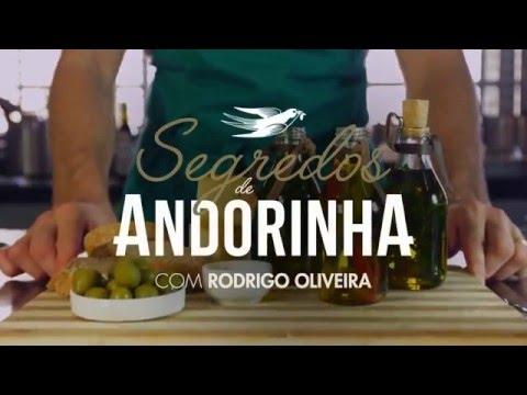 Segredos de Andorinha - Azeites Aromatizados Rodrigo Oira