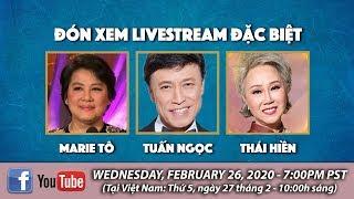 Livestream Cô Marie Tô, Tuấn Ngọc, Thái Hiền - February 26, 2020