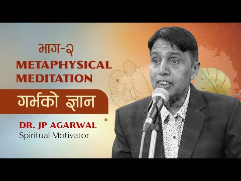 Dr.Jp Agarwal spiritual discourse on Science and Spirituality || Nepal Manav Dharma Sewa Samiti