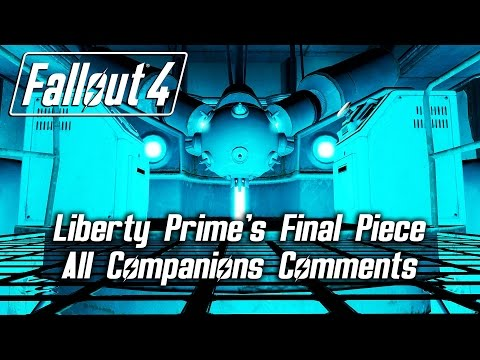 Fallout 4 - Liberty Prime's Final Piece - All Companions Comments Mp3