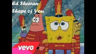 Spongebob Sing - Shape of You (Ed Sheeran) Mp3