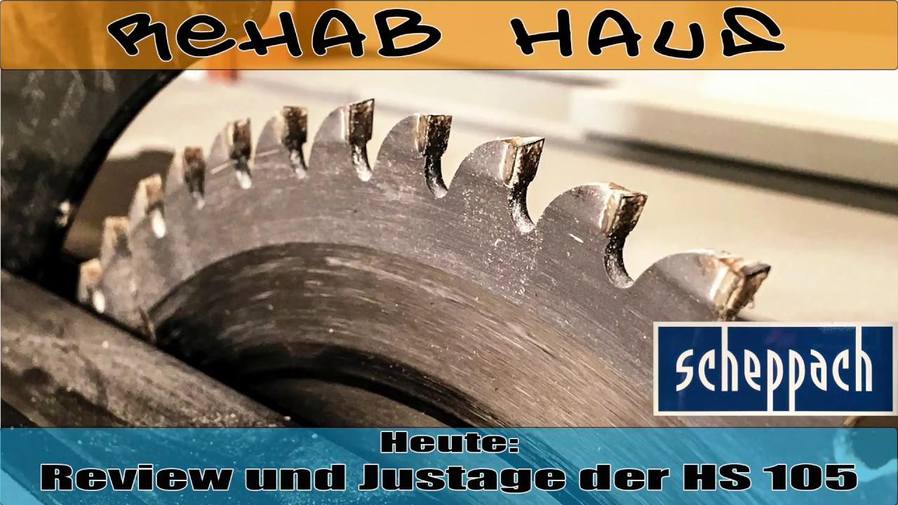 scheppach hs 105 tischkreissäge - review und justage / kalibrierung