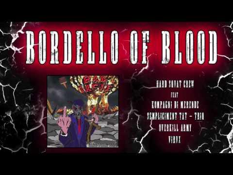 BORDELLO OF BLOOD - HARD SQUAT CREW & KOBRA,VIRUX,SEMPLIĊIMENT TAT TRIQ,OVERKILL A