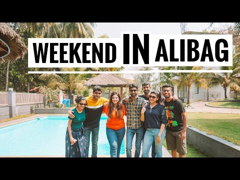 WEEKEND IN ALIBAUG