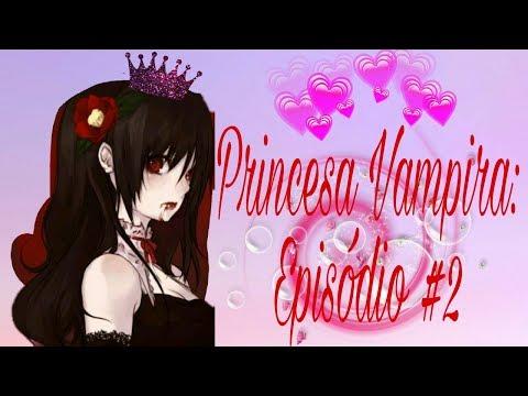 Princesa Vampira:Episódio #2