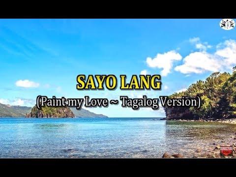 PAINT MY LOVE - Karaoke Tagalog version