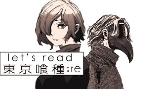 Let's Read: Tokyo Ghoul:re - Chapter 58 Live Reaction - 東京喰種-トーキョーグール