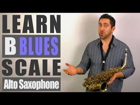 B Blues Scale - Alto Saxophone Lesson