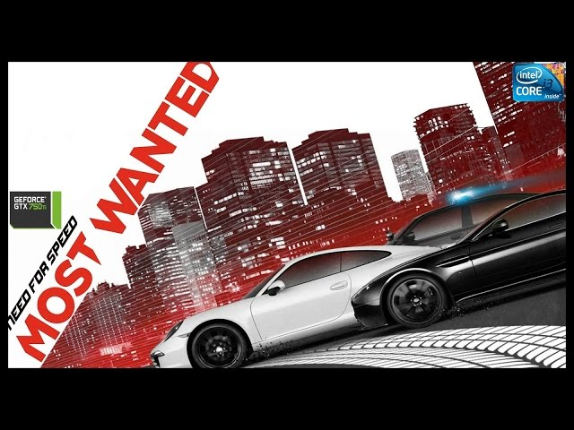 Need For Speed Most Wanted 2012 - I3 3250 + Gtx 750ti - Full Hd