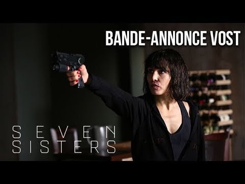 SEVEN SISTERS - Bande-annonce VOST streaming vf