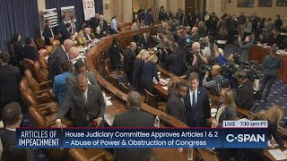 House Judiciary Committee Debates & Votes on Articles of Impeachment