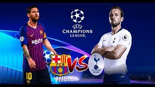 PRONOSTIC BARÇA VS TOTHENAM CHAMPIONS LEAGUE 2018 !