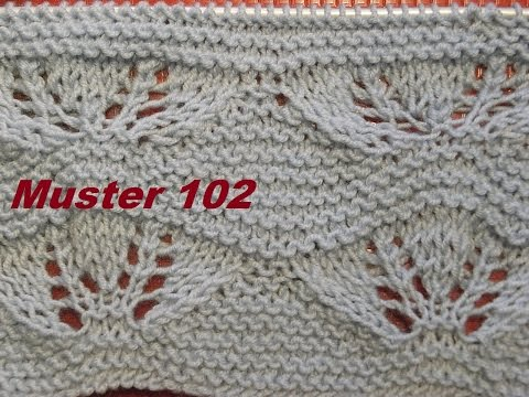 Muster 102*Stricken lernen*Ajourmuster Muster  für Pullover Strickjacke Mütze Stirnband