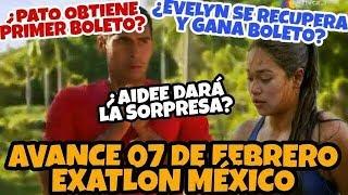 AVANCE 07 de Febrero EXATLÓN MÉXICO | ¿PATO obtiene primer BOLETO? ¿Aidee dará SORPRESA?