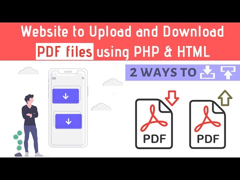 Create A Website To Upload, View And Download PDF Files Using PHP & HTML