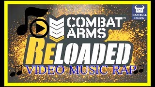 COMBAT ARMS RELOADED RAP ☆ OPINIONES VIDEO RAP ☆