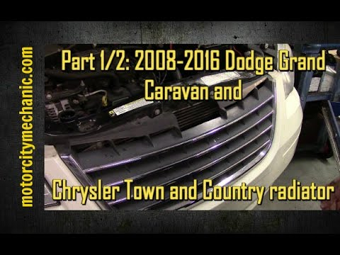 Part 12  20082016    Dodge       Grand       Caravan    and Chrysler Town   Country radiator removal  YouTube