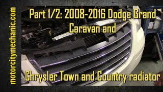 Part 1/2: 2008-2016 Dodge Grand Caravan and Chrysler Town & Country radiator removal