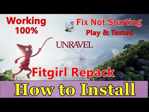 How To Install: Unravel Fitgirl Repack - YT